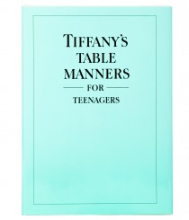 Tiffany's Table Manners